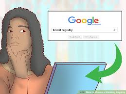 bridal registry 3 ways to create a wedding registry wikihow