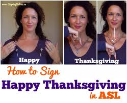 how to sign happy thanksgiving and more in american sign language