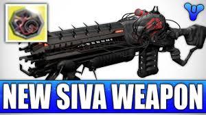destiny new siva weapon the perfected predator my creation