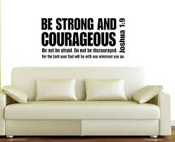 Home Decor Decals Aliexpress Com Buy Joshua 1 9 Be Strong And Courageous Bible