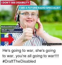 Disability Memes - i don t see disability i see a future radio specialist
