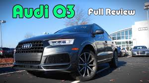 new 2018 audi q3 price 2018 audi q3 full review premium plus u0026 premium youtube