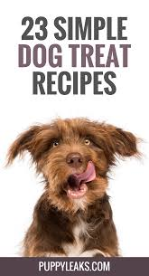 23 simple dog treat recipes 5 ingredients or less puppy leaks