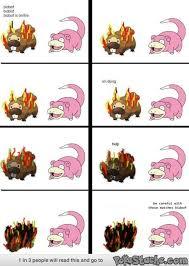 Slow Poke Meme - 27 best pokemon images on pinterest ha ha funny stuff and funny