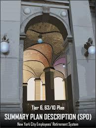 tier 6 63 10 summary plan description spd new york city