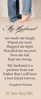 marriage quotes for him this is him soon to be he has done all of these things and more