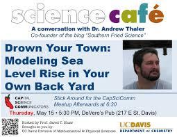 davis science café u2013 capital science communicators