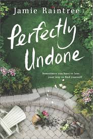 perfectly undone a novel jamie raintree 9781525811371 amazon