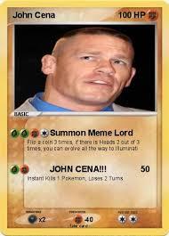 John Cena Meme - pokémon john cena 2884 2884 summon meme lord my pokemon card