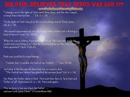 paul believed that jesus is not god answering christianity