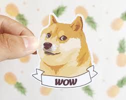 Doge Wow Meme - doge etsy