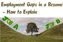 Gaps In Resume Employmen Gaps In A Resume How To Explain Gaps In Employment History