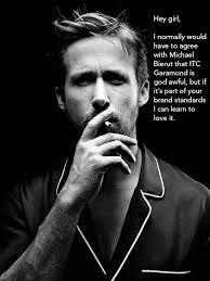 Make Ryan Gosling Meme - brand standards ha things that make me laugh pinterest ryan