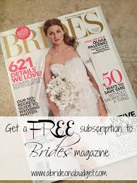 brides magazine get a free subscription to brides magazine a on a budget
