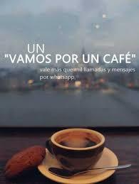 Cafe Meme - dopl3r com memes un vamos por un cafe vale más que mil llamadas