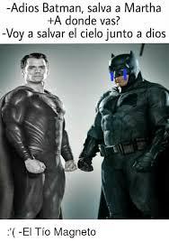 Magneto Meme - adios batman salva a martha a donde vas voy a salvar el cielo