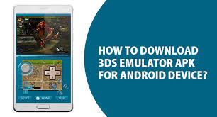 3ds emulator for android how to nintendo 3ds emulator apk for android device free