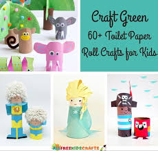 Paper Roll Crafts For Kids - craft green 60 toilet paper roll crafts for kids