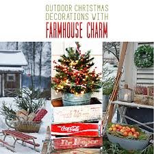 outdoor christmas decorations with farmhouse charm the cottage