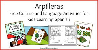 culture activities for spanish class la arpillera spanish