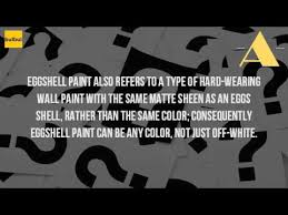 what color is eggshell paint youtube