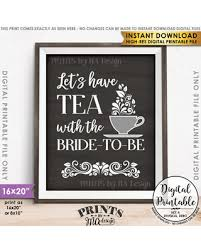 Bridal Shower Signs Fall Savings On Bridal Shower Sign Lets Have Tea With The