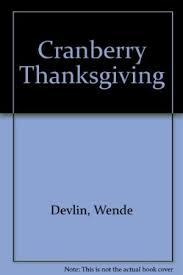 cranberry thanksgiving by harry devlin wende abebooks
