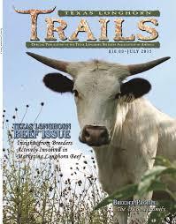 july 2015 texas longhorn trails magazine by texas longhorn trails