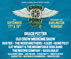 grace potter u0027s grand point north festival u2013 tickets u2013 waterfront