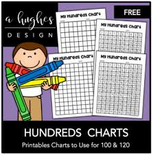 printable hundreds chart free free hundreds chart printables 100 and 120 a hughes design tpt