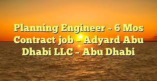 planning engineer jobs in dubai uae for americans hospital planning engineer 6 mos contract job adyard abu dhabi llc