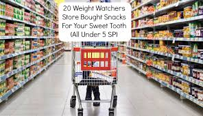 20 weight watchers store bought snacks for your sweet tooth all