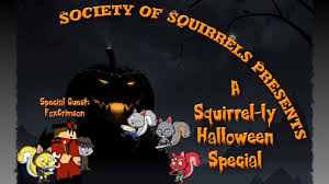 society of squirrels presents a squirrel ly halloween youtube