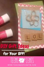diy gift ideas 3 back to presents your best friend will love
