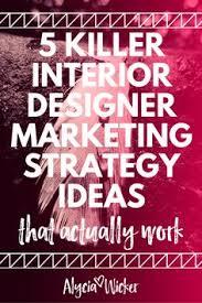 Interior Design Business Marketing Plan - Marketing ideas for interior designers