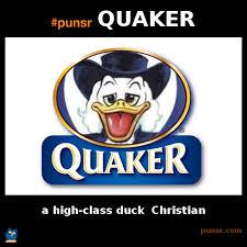 Quaker Memes - punsr quaker meme punsr com there is a joke in every word the