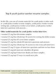 youth resume sample top 8 youth justice worker resume samples in