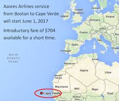 Cabo Verde Map Flights From Boston To Cape Verde Start June 1 Bosguy