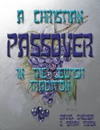 christian seder haggadah a christian passover in the tradition koshercopy