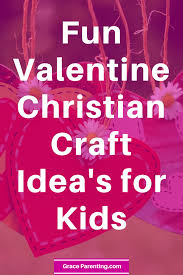 fun valentine christian craft idea u0027s for kids