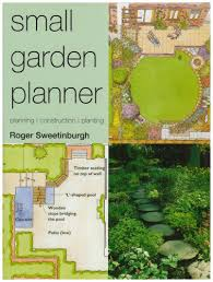 small garden planner gardening amazon co uk roger sweetinburgh