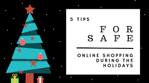 Christmas Tree Shopping Tips - 5 tips for safe online shopping during the holiday seasons tekbotic