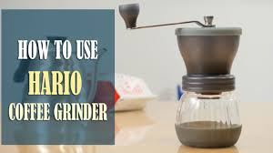 How To Grind Coffee Without A Coffee Grinder Hario Ceramic Coffee Grinder Instructions How To Use Adjust The