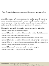 It Executive Resume Samples by Top 8 Market Research Executive Resume Samples 1 638 Jpg Cb U003d1431833027