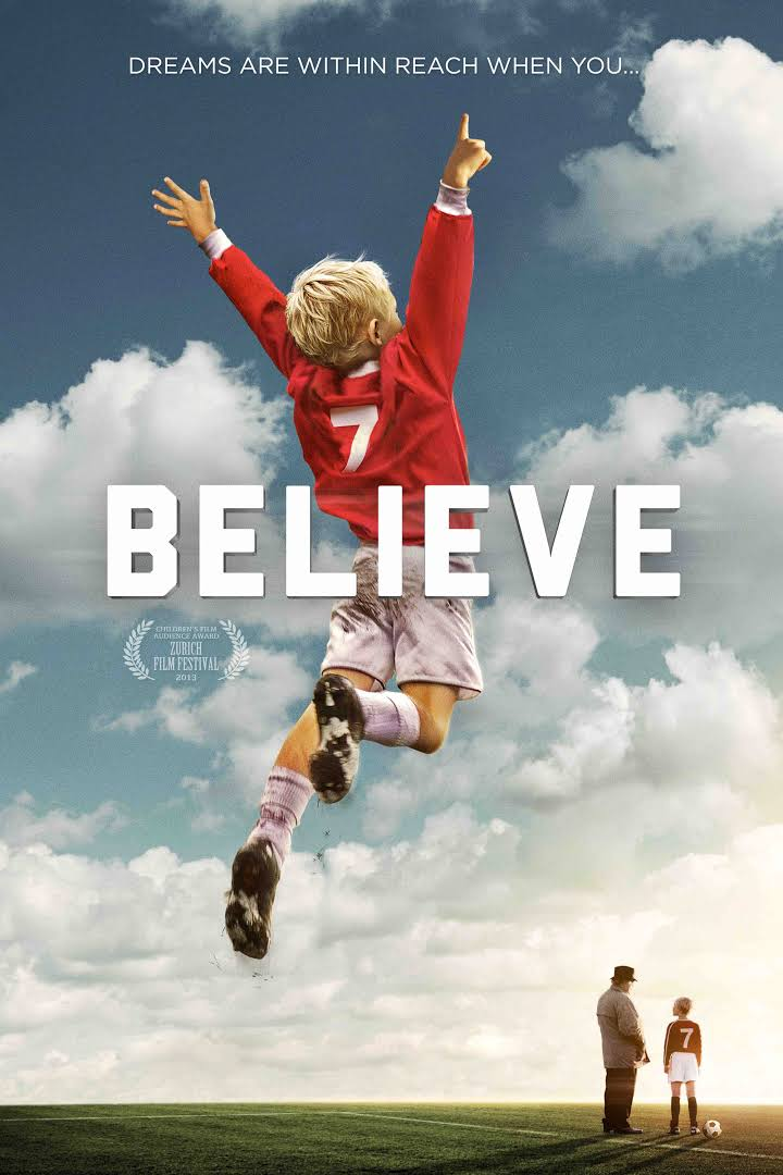 Believe (2013 film) t0gstaticcomimagesqtbnANd9GcQMTO4EBIiUy8FZ