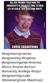 Engineering School Meme - 25 best memes about engineering girls meme memes and