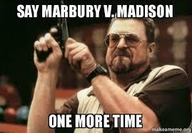 Madison Meme - say marbury v madison one more time marbury meme make a meme