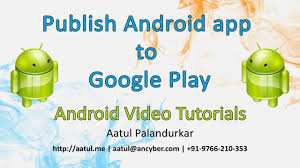 android app to how to publish android app to play store