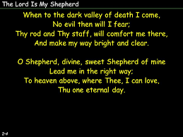 Thy Rod And Thy Staff Comfort Me The Lord Is My Shepherd 1 4 The Lord Is My Shepherd I Shall Not