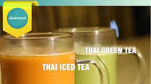 cara membuat thai tea latte intertaste my thai thai iced tea thai green tea youtube